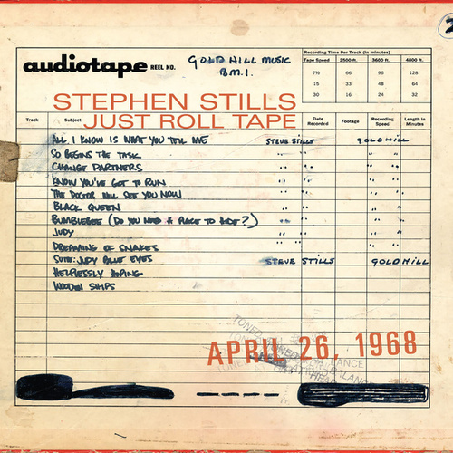 Just Roll Tape: April 26th, 1968 by Stephen Stills