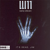 It's Dead, Jim by Warp 11