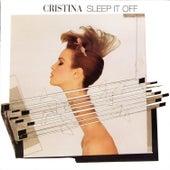 Sleep It Off by Cristina