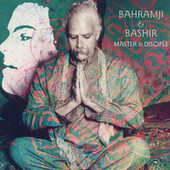 Master & Disciple de Bahramji