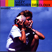 Mambo Nassau de Lizzy Mercier Descloux