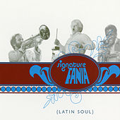 Fania Signature Vol. 2 - Latin Soul de Various Artists