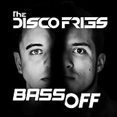 Bass Off von Disco Fries