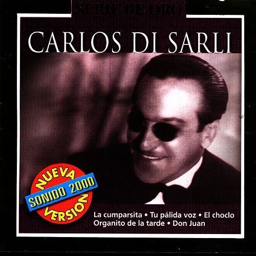 Serie De Oro: Carlos Di Sarli by Carlos DiSarli