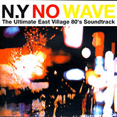 NY No Wave de Various Artists