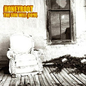 The Sun Will Come by Honeyroot