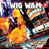 Live In Tokyo by Wig Wam