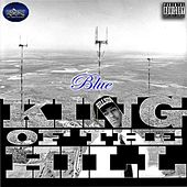 King of the Hill by Blue