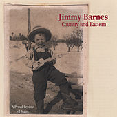 Country and Eastern by Jimmy Barnes