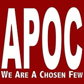 We Are a Chosen Few de Apoc