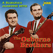 A Bluegrass Jamboree with the Osborne Brothers by The Osborne Brothers