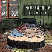 Quick and Dirty von Mighty and the Jets