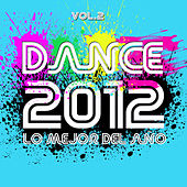 Dance 2012 Vol. 2 de Various Artists