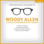 Popular Music Featured in the Films of Woody Allen, Volume 4: 1991 - 1994 von Various Artists