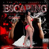 Escaping the Allure of the Game by Various Artists