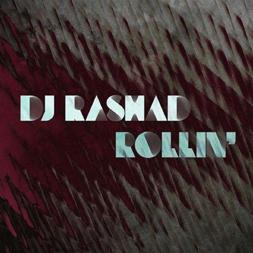 Rollin by DJ Rashad