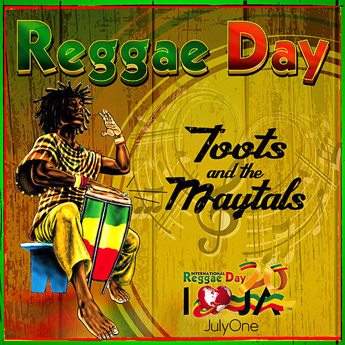 Reggae Day - Single by Toots and the Maytals