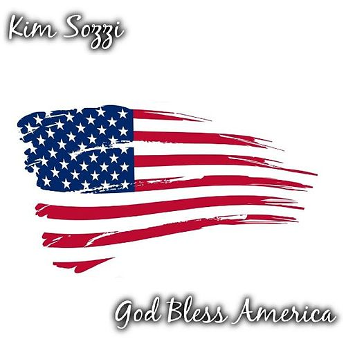 God Bless America by Kim Sozzi
