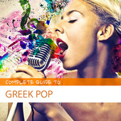 Complete Guide to Greek Pop von Various Artists