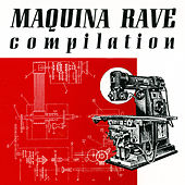 Maquina Rave Compilation de Various Artists