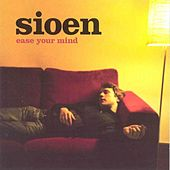 Ease Your Mind by Sioen