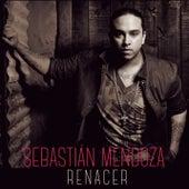 Renacer de Sebastian Mendoza
