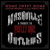 Home Sweet Home by Justin Moore