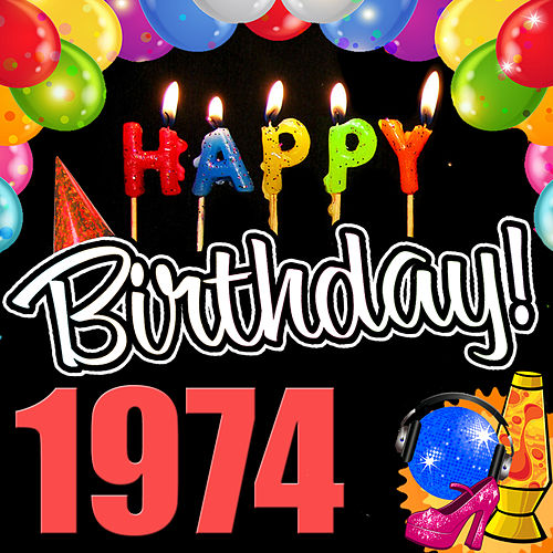 Happy Birthday 1974 by Various Artists