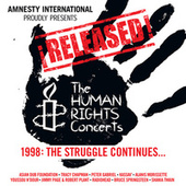 ¡Released! The Human Rights Concerts - The Struggle Continues… (Live) by Various Artists