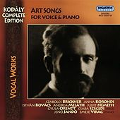 Kodaly, Z.: Vocal Music (Complete Edition - Art Songs) by Various Artists