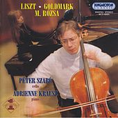 Rozsa: Duo for Cello and Piano / Goldmark: Cello Sonata, Op. 39 / Liszt: Consolations by Peter Szabo