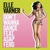 Don't Wanna Dance by Elle Varner