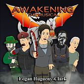 Awakening the Musical by Logan Hugueny-Clark