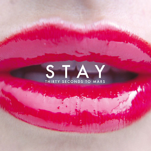 Stay von 30 Seconds To Mars