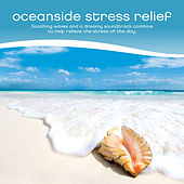 Oceanside Stress Relief by Jeff Victor
