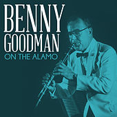 On the Alamo de Benny Goodman