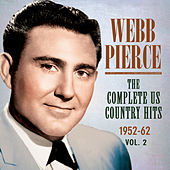 The Complete Us Country Hits 1952-62, Vol. 2 by Webb Pierce