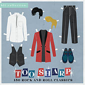 Too Sharp (150 Rock and Roll Classics) de Various Artists
