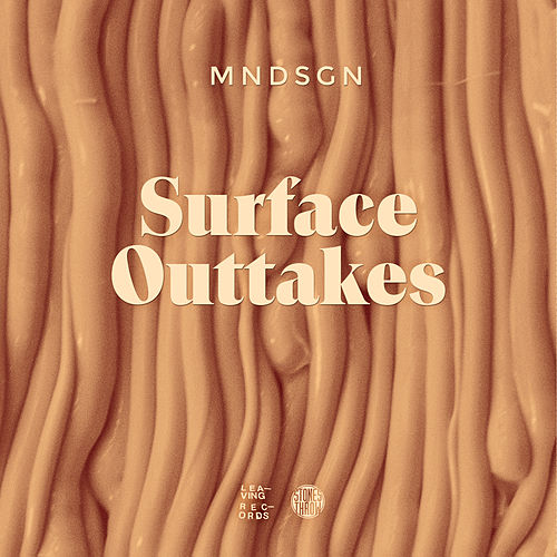Surface Outtakes by Mndsgn (Aka Mindesign)
