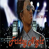 Friday Night by Ja'roy
