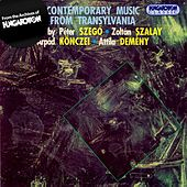 Szego / Konczei / Szalay / Demeny: Contemporary Music From Transylvania by Various Artists
