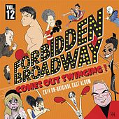 Forbidden Broadway: Comes Out Swinging! de Forbidden Broadway