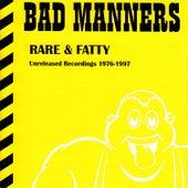 Rare & Fatty de Bad Manners