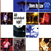 All Scratched Up! by Down By Law