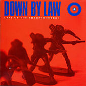 Last of the Sharpshooters by Down By Law