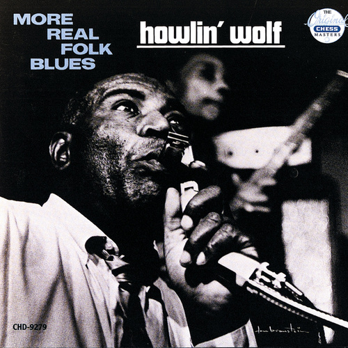 More Real Folk Blues by Howlin' Wolf
