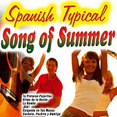 Spanish Typical Song of Summer by Various Artists