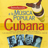 Introducción a la Música Popular Cubana de Various Artists