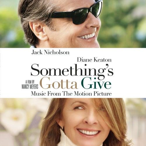Something's Gotta Give by Jack Nicholson