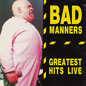 Greatest Hits Live by Bad Manners